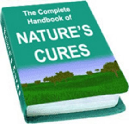 Product picture The Complete Handbook of Nature Cures - Natural Remedies